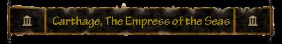 Carthage, The Empress of the Seas Cartag10