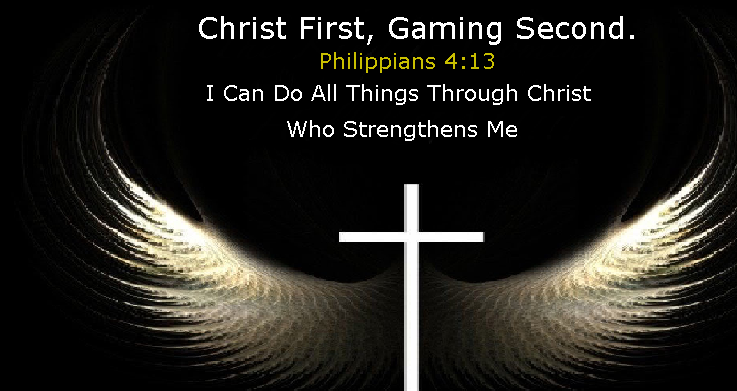 Christ First Gaming Second