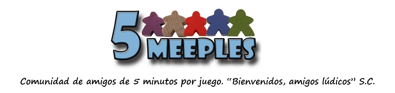 5 MEEPLES