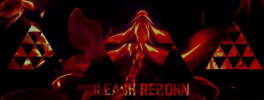 — Bleach Reborn 復活させます —
