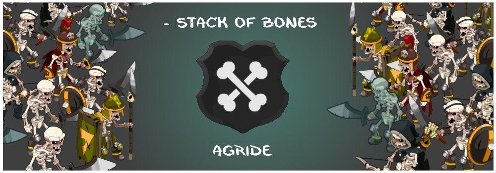 - Stack of Bones [Agride]