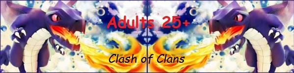 Clash of Clans - Adults 25+