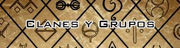 Clanes y Grupos