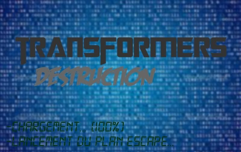 [Fanfic] - TF La Menace Nemesis | TF Destruction | TF Deep Dark - Page 2 Logo10
