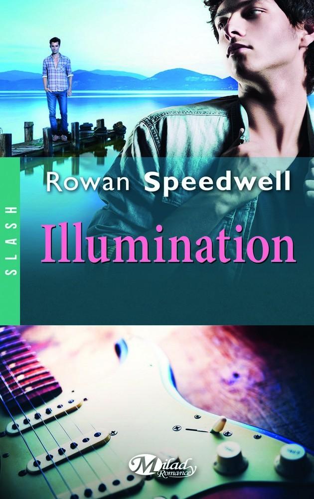 Illumination de Rowan Speedwell (Novella) 1507-i10