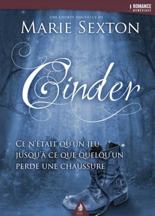 Cinder, de Marie Sexton (Nouvelle conte) Cinder10