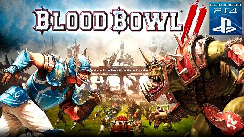 Comunidad Hispana Blood Bowl 2 PS4