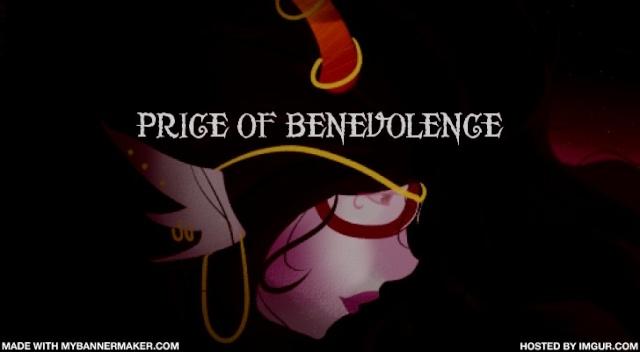 Price of Benevolence