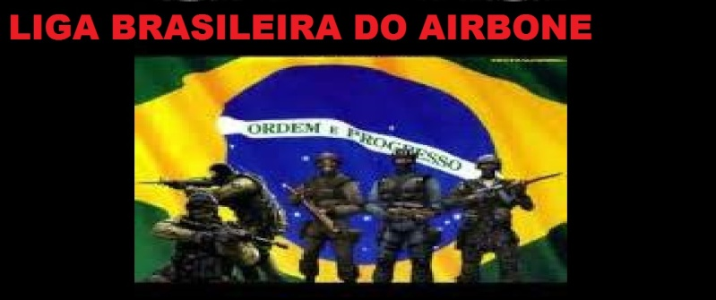 [[_LBA_]] Liga Brasileira de AIrbone