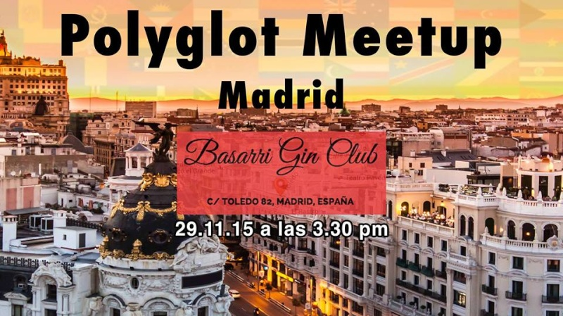 Cita de poliglotas en Madrid / Polyglots Meet-up in Madrid / Rencontre de polyglottes à Madrid 12065811
