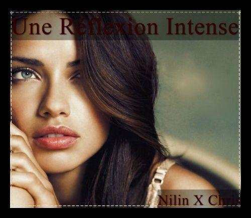 Une réflexion intense - Nilin x Chris Picmon13