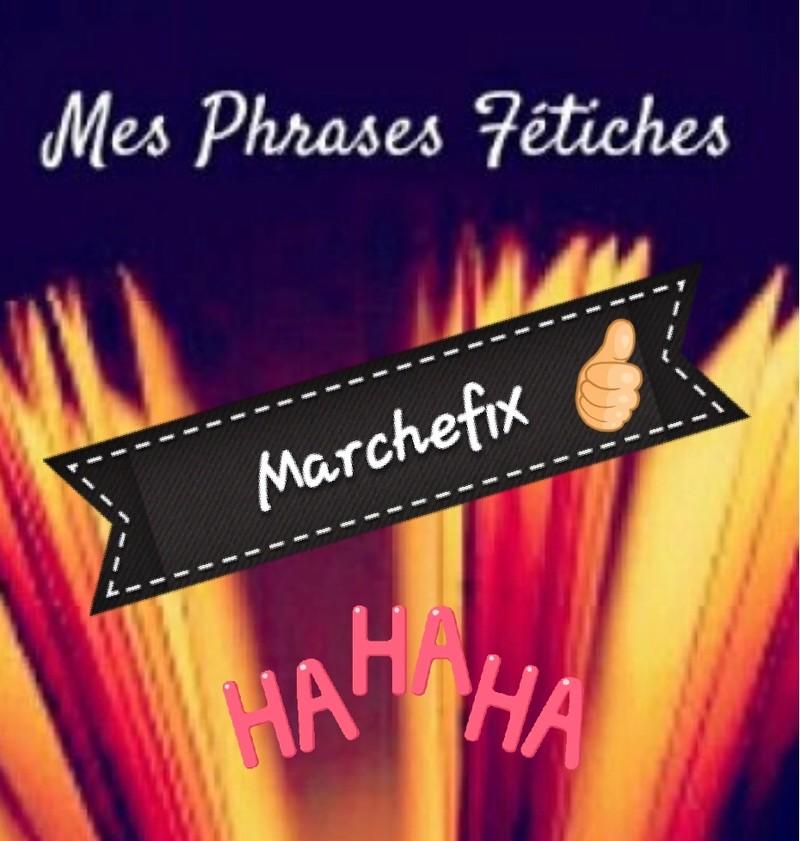Phrases fétiches et mémorables   20180213