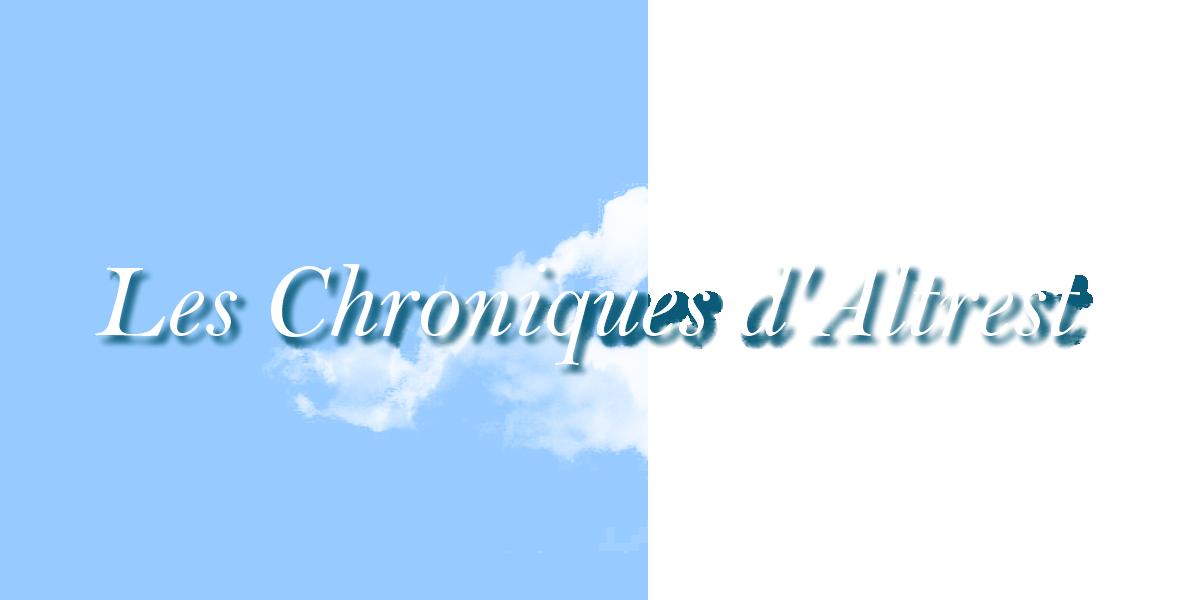Les Chroniques d'Altrest