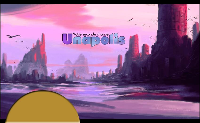 Votre seconde chance : Unapolis