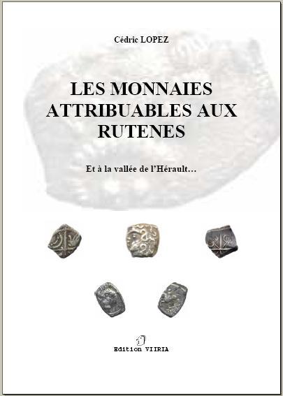 Les monnaies attribuables aux Rutènes et à la vallée de... 110