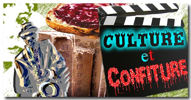 Culture et Confiture