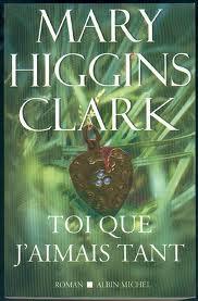 [Higgins Clark, Mary] Toi que j'aimais tant Images11