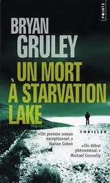 [Gruley, Bryan] Un mort à Starvation Lake Index110