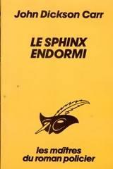 [Dickson Carr, John] Le sphinx endormi Sphinx10