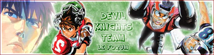 Devil Knights Team : Le Forum