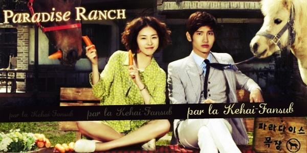 [ Projet K-Drama ] Paradise Ranch Paradi11