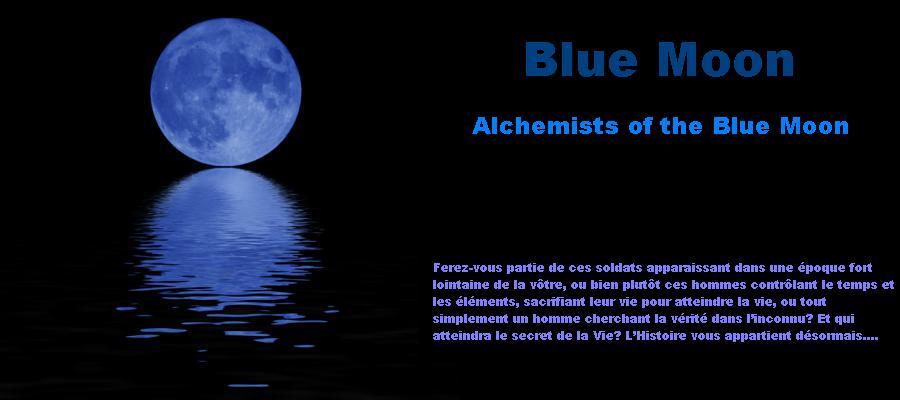 Alchemists of the Blue Moon