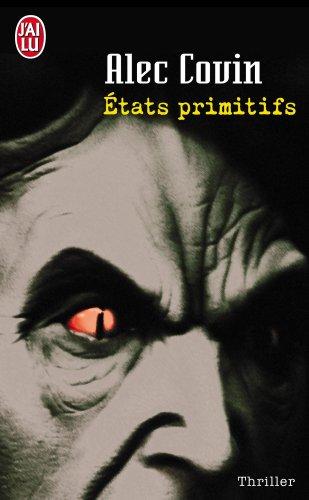 ETATS PRIMITIFS d'Alec Covin Imager11