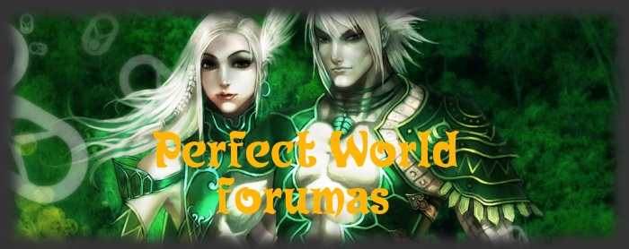 Pirmasis lietuviskas Perfect World info saltinis (forumas mires)