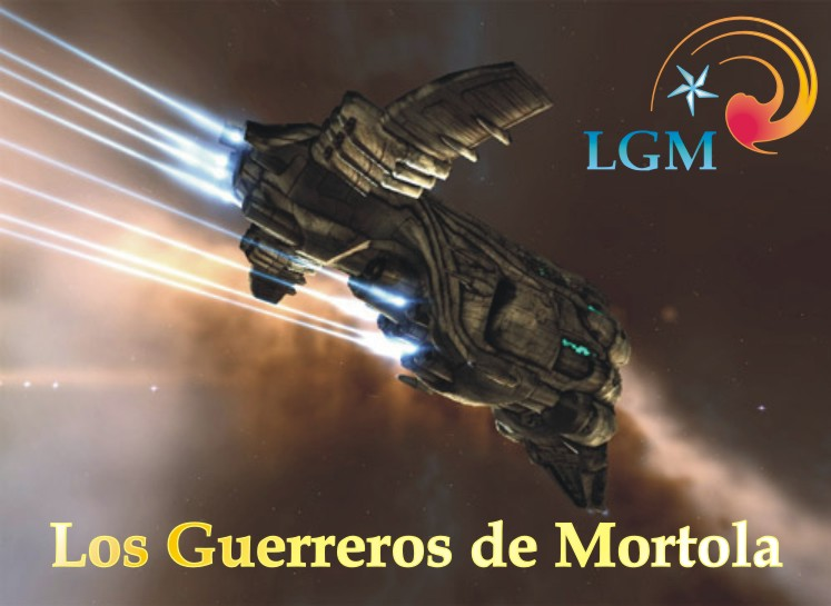 LGM -- LOS GUERREROS DE MORTOLA