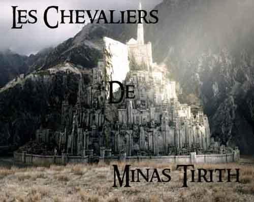 Les Chevaliers de Minas Tirith