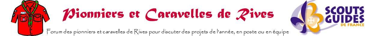Caravelles et Pionniers de Rives