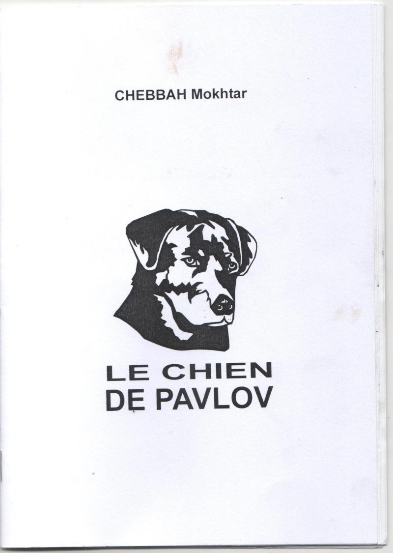 """""""le chien de Pavlov"""", la troisieme oeuvre de Mokhtar Chebbah Mokhta10"""