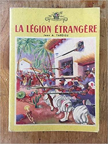 Vieux livres Légion Etrangère 194611