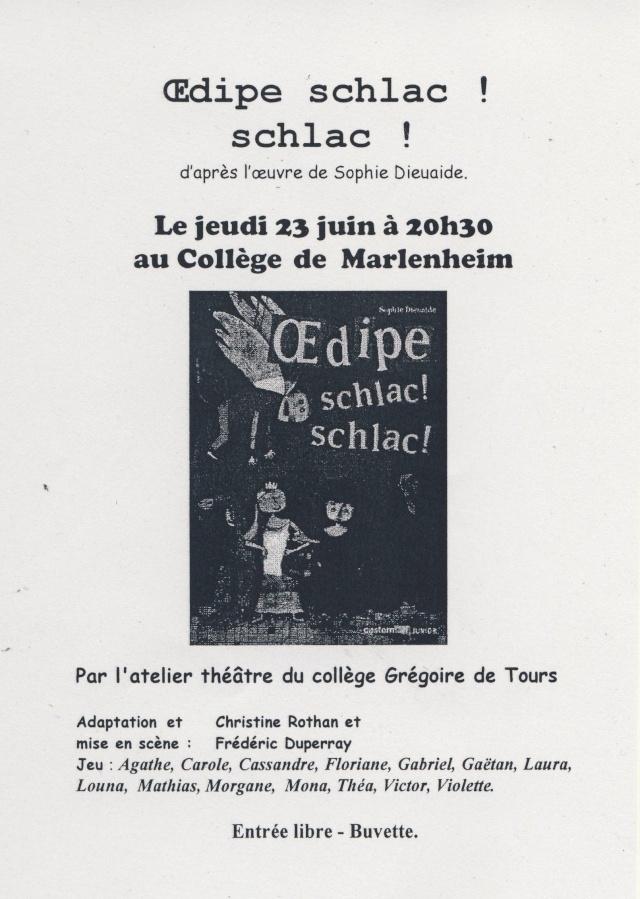 L'atelier théâtre du collège Gréoire de Tours de Marlenheim vous présente Oedipe  schlac schlac le jeudi 23 juin 2011à 20h30 Image114