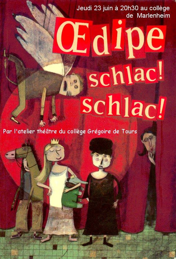 L'atelier théâtre du collège Gréoire de Tours de Marlenheim vous présente Oedipe  schlac schlac le jeudi 23 juin 2011à 20h30 Oedipe10