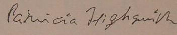 Une incontournable reine du suspens : Patricia Highsmith Signat10