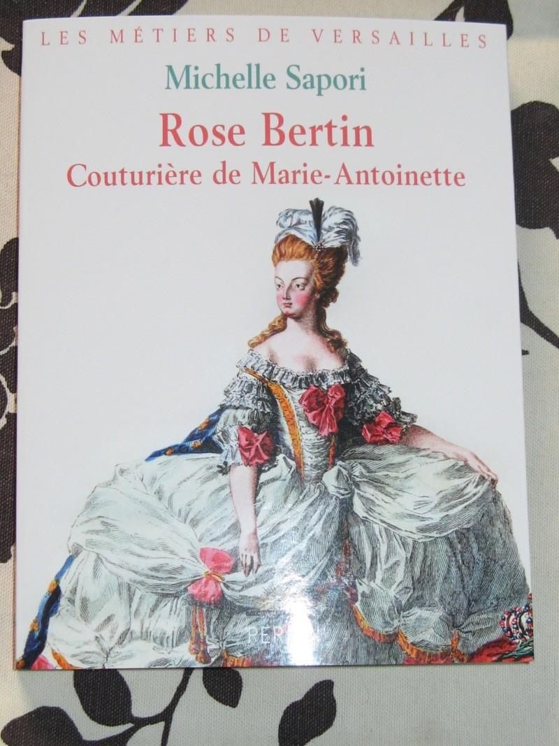 Mais qui est donc Rose BERTIN ? - Page 2 Img_0310
