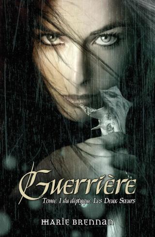 Brennan Marie - Guerrière - Les deux soeurs T1 Guerri10