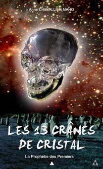 Les treize crânes de cristal d'Anne Chevallier Maho Tome1-10