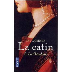 [Lorentz, Iny] La catin - Tome 2: La châtelaine La_cha10