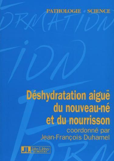 """Déshydratation aigue du nouveau né et du NRS """"Patho-Science"""" en Exclusivité pour Pédiatrie-DZ Dsh10"""