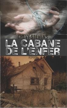 LA CABANE DE L'ENFER de Chevy Stevens Couv5510