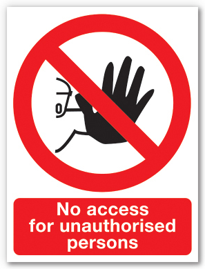 No access for unauthorised persons