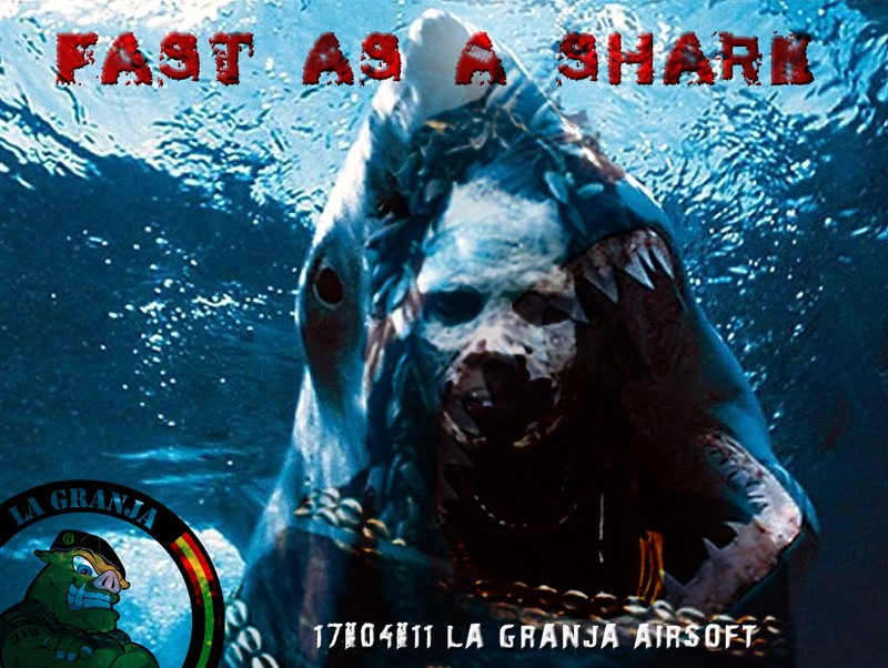 17/04/11 Fast as a Shark - Partida Abierta - La Granja Airsoft Fast_a10