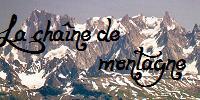 La chaîne de montagnes