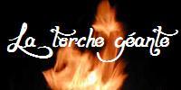 La torche géante