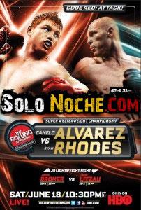 ENLACE PARA DESCARGAR SAÚL ÁLVAREZ VS. RYAN RHODES Canelo10