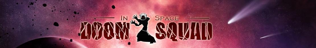 DOOM SQUAD in space