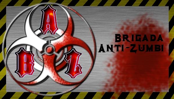Brigada Anti-Zumbi - B.A.Z.