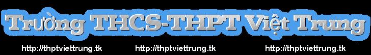 Diễn Đàn Trường THCS và THPT Việt Trung.